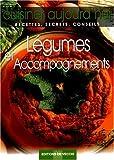 Telecharger Livres Legumes et accompagnements (PDF,EPUB,MOBI) gratuits en Francaise