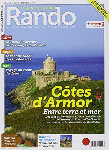 Magazine Passion Rando N44 - Juillet Aout Sept 2017 par Thevenon Bruno