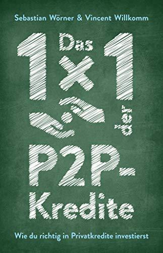 Das 1x1 der P2P-Kredite: Wie du richtig in Privatkredite investierst