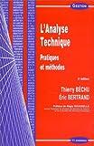 L'ANALYSE TECHNIQUE. : Pratiques et méthodes, 4ème édition