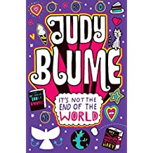 It's Not the End of the World by Judy Blume (2011-06-03)