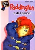 """Afficher """"Paddington a des soucis"""""""