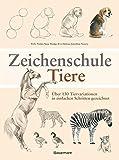 Zeichenschule Tiere: Über 130 Tiervariationen in einfachen Schritten gezeichnet - Polly Pinder, Susie Hodge, Eva Dutton, Jonathan Newey