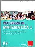 Recupero in. matematica. CD-ROM. Con libro: 1