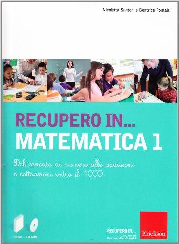 Recupero in... matematica. CD-ROM. Con libro: 1