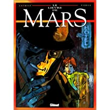 Le Lièvre de Mars, Tome 1 :