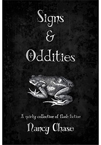 ebook: Signs & Oddities: A quirky collection of flash fiction (B00VIYLTQG)