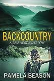Backcountry (A Sam Westin Mystery Book 4) (English Edition)