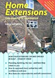 Home Extensions: The Complete...
