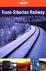 Lonely Planet Trans-Siberian Railway by Simon Richmond (2002-06-02)