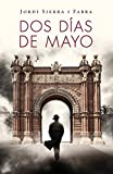 Dos días de Mayo / Two Days In May
