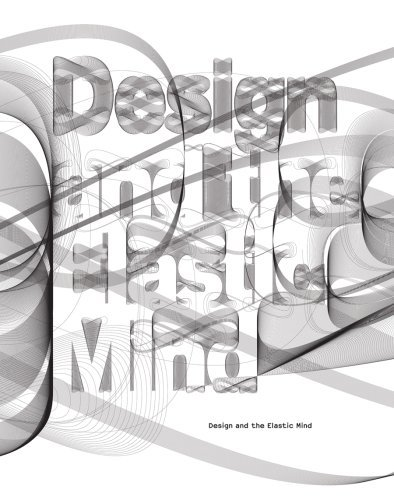 Design and the Elastic Mind by Hugh Aldersey-Williams (2008-03-01)