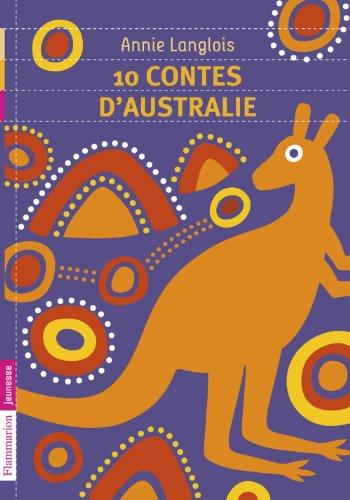 10 contes d'Australie (FLAMMARION JEUN)