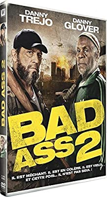 Bad Ass 2 by Danny Trejo