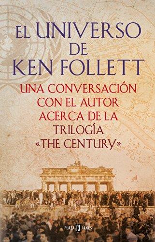El universo de Ken Follett por Ken Follett