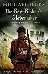 The Boy-Bishop's Glovemaker (Knights Templar Mysteries Book 10)