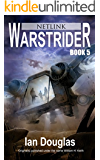 Warstrider: Netlink (Warstrider Series, Book Five)