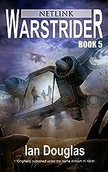 Warstrider: Netlink (Warstrider Series, Book Five) (English Edition)