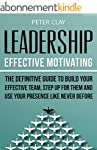 Leadership: Effective Motivating - Th...