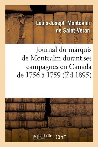 Journal du marquis de Montcalm durant ses campagne...