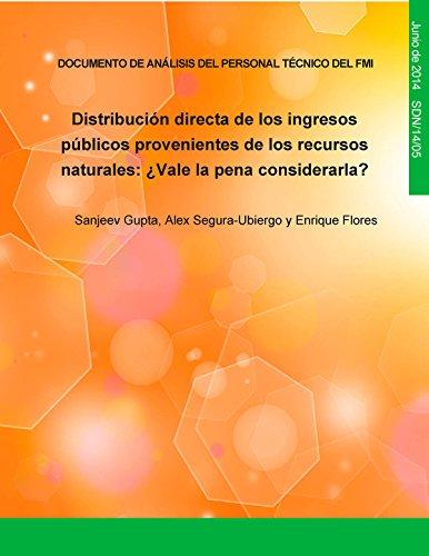 Distribución directa de los ingresos provenientes de recursos naturales:¿vale la pena considerarla? por Sanjeev Gupta