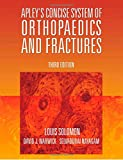 Apley's Concise System Of Orthopaedics And Fractures (Ex) (Hodder Arnold Publication)