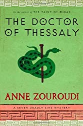 The Doctor of Thessaly: A Seven Deadly Sins Mystery (Seven Deadly Sins Mysteries) by Anne Zouroudi (2012-12-04)