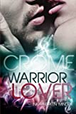 Crome - Warrior Lover