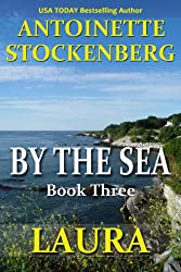 BY THE SEA, Book Three: LAURA (English Edition)