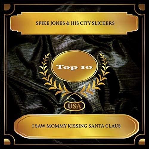 I Saw Mommy Kissing Santa Claus (Billboard Hot 100 - No. 04) (Kissing Santa)