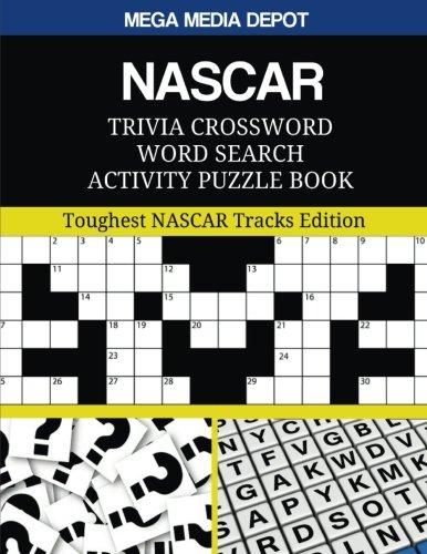 nascar-trivia-crossword-word-search-activity-puzzle-book-toughest-nascar-tracks-edition