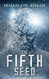 THE FIFTH SEED (Beyond the Pale Book 2) by Senan Gil Senan