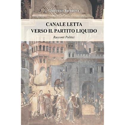 Canale Letta (Racconti Politici Vol. 1)
