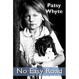 No Easy Road (English Edition) von [Whyte, Patsy]