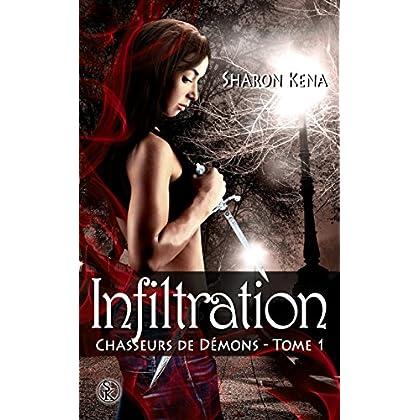 Infiltration: Chasseurs de démons, T1