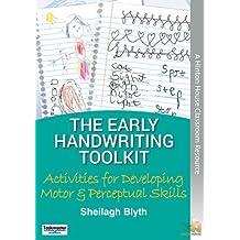 The Early Handwriting Skills Toolkit: Activities for Developing Motor & Perceptual Skills