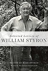 Selected Letters of William Styron by William Styron (2012-12-15)