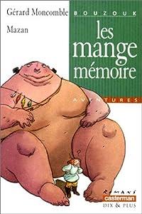"""Afficher """"Bouzouk n° 1 Les mange-mémoire"""""""