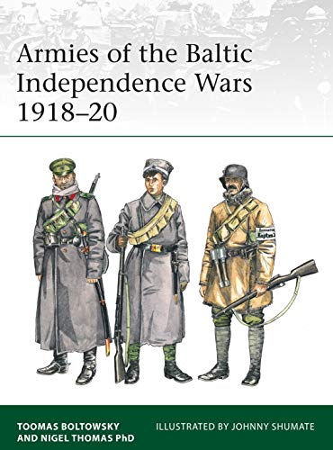 Armies of the Baltic Independence Wars 1918–20 (Elite) por Nigel Thomas