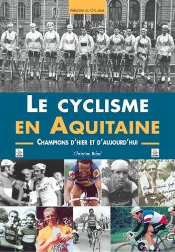 Cyclisme en Aquitaine (Le)