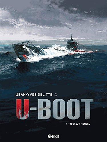 U-Boot - Tome 01 NE: Docteur Mengel