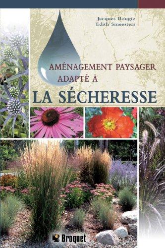 Aménagement paysager adapté à la sécheresse