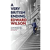 A Very British Ending (Catesby Book 5) (English Edition)