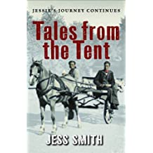 Tales from the Tent by Jess Smith (2008) Paperback