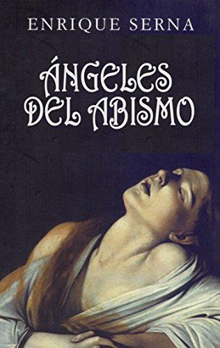 Ángeles del abismo por Enrique Serna