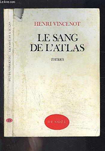 Le Sang de l'Atlas par Henri Vincenot