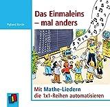 Das Einmaleins – mal anders: Mit Mathe-Liedern die 1x1-Reihen automatisieren