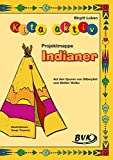 """Kita aktiv """"Projektmappe Indianer"""" - Birgitt Lokan"""