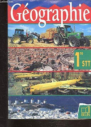 Géographie, 1re, STT par Knafou