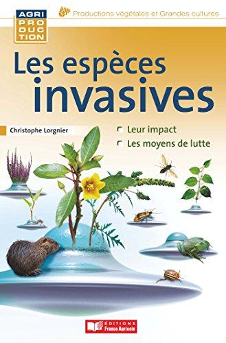 Les espèces invasives animales, microbiennes et végétales